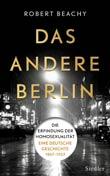 Robert Beachys Buch - Das andere Berlin