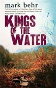 Mark Behr: Kings of the Water
