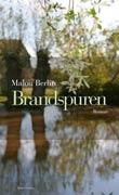 Malou Berlin: Brandspuren