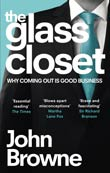 John Browne: The Glass Closet
