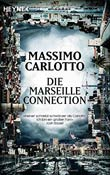 Massimo Carlotto: Die Marseille-Connection