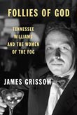 James Grissom: Follies of God