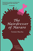 Tendai Huchu: The Hairdresser of Harare
