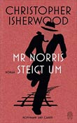 Christopher Isherwood: Mr Norris steigt um