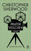 Christopher Isherwood: Praterveilchen