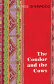 Christopher Isherwood: The Condor and the Cows