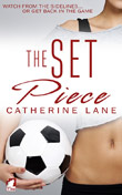 Catherine Lane: The Set Piece