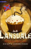 Joe R. Lansdale: Das Dixie-Desaster