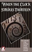 Diane Marina, Emma Weimann, Erzabet Bishop u.a.: When the Clock Strikes Thirteen