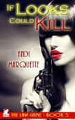 Andi Marquette: If Looks Could Kill