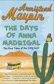 Armistead Maupin: The Days of Anna Madrigal