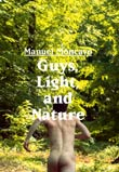Manuel Moncayo: Guys, Light, and Nature