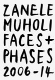 Zanele Muholi: Faces and Phases