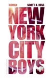 Scott A. Hess: New York City Boys