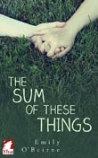Emily O'Beirne: The Sum of These Things