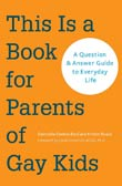 Dannielle Owens-Reid and Kristin Russo: This Is a Book for Parents of Gay Kids