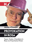 Julius Pöhnert: Provokation in Rosa
