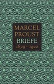 Marcel Proust: Briefe (1879-1913/ 1914-1922)
