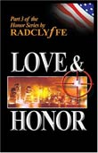 Radclyffe: Love and Honor