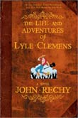 John Rechy: The Life and Adventures of Lyle Clemens
