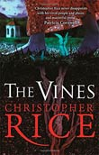 Christopher Rice: The Vines