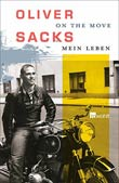 Oliver Sacks: On the Move