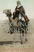 Anthony Sattin: The Young T. E. Lawrence