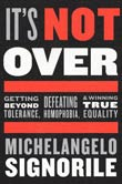 Michelangelo Signorile: It's Not Over