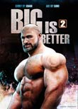 Song: Big Is Better 2
