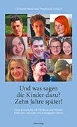 Uli Streib-Brzic und Stephanie Gerlach: Und was sagen die KInder dazu? Zehn Jahre sp�ter!