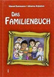 Edward Summanen/ Illustrationen: Johanna Arpiainen: Familienbuch