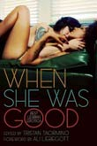 Tristan Taormino (ed.): When She Was Good
