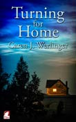 Caren J. Werlinger: Turning for Home