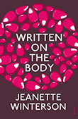Jeanette Winterson: Written on the Body
