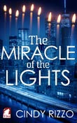 Cindy Rizzo: The Miracle of the Lights