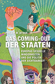 Phillip M. Ayoub: Das Coming-out der Staaten