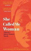 Mohammed Azeenarh / Chitra Nagajan (eds.): She Called Me Woman