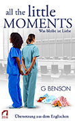 G Benson: All the Little Moments - Was bleibt ist Liebe