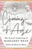 Deborah Beatriz Blum: Coming of Age - The Sexual Awakening of Margaret Mead