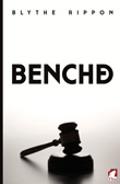 Blythe Rippon: Benched