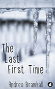 Andrea Bramhall: The Last First Time