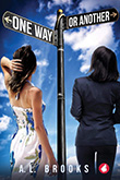 A.L. Brooks: One Way or Another