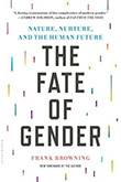 Frank Browning: The Fate of Gender