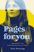 Sylvia Brownrigg: Pages for You