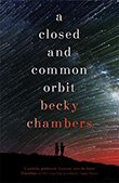 Becky Chambers: A Closed and Common Orbit