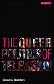 Samuel A. Chambers: The Queer Politics of Television