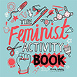 Gemma Correll: The Feminist Activity Book
