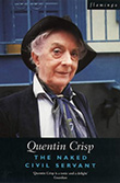 Quentin Crisp: The Naked Civil Servant