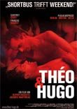Olivier Ducastel / Jacques Martineau (R): Théo und Hugo
