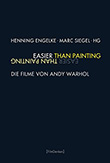 Henning Engelke und Marc Siegel (Hg.): Easier Than Painting